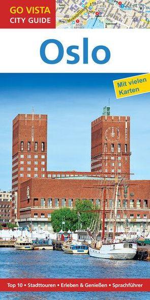 GO VISTA: Reiseführer Oslo von Nowak,  Christian