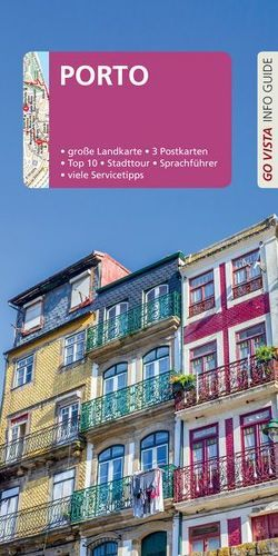 GO VISTA: Reiseführer Porto von Johnen,  Ralf