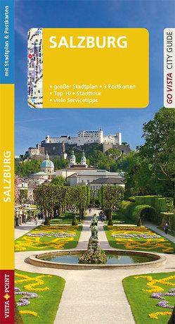 GO VISTA: Reiseführer Salzburg von Mischke,  Roland