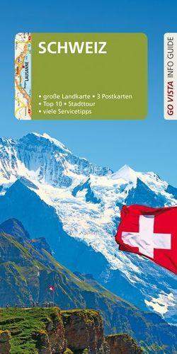 GO VISTA: Reiseführer Schweiz von Habitz,  Gunnar