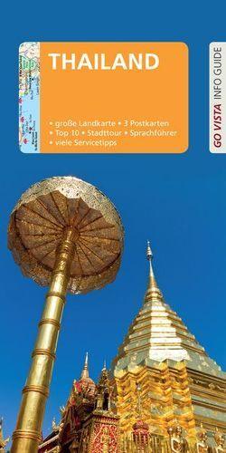 GO VISTA: Reiseführer Thailand von Miethig,  Martina