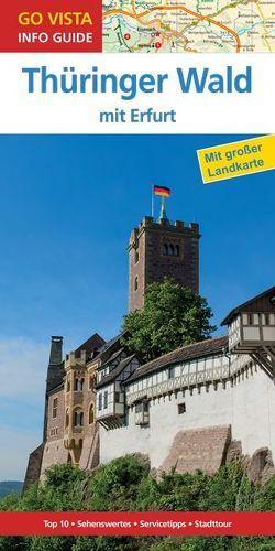 GO VISTA: Reiseführer Thüringer Wald von Rasch, Ute
