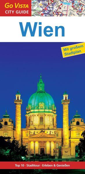 GO VISTA: Reiseführer Wien von Glaser,  Hannah, Mischke,  Roland