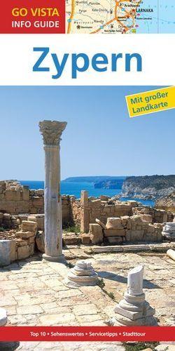 GO VISTA: Reiseführer Zypern von Petersen,  Elisabeth, Sparrer,  Petra
