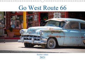 Go west Route 66 (Wandkalender 2021 DIN A3 quer) von Adams www.foto-you.de,  Heribert