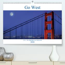 Go West. USA – Die Highlights des Südwesten (Premium, hochwertiger DIN A2 Wandkalender 2020, Kunstdruck in Hochglanz) von Genser,  Karl