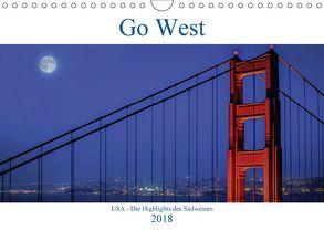 Go West. USA – Die Highlights des Südwesten (Wandkalender 2018 DIN A4 quer) von Genser,  Karl