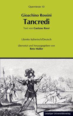 Goachino Rossini: Tancredi von Müller,  Reto