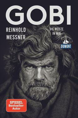 Gobi (DuMont Reiseabenteuer) von Messner,  Reinhold