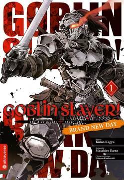 Goblin Slayer! Brand New Day 01 von Ikeno,  Masahiro, Kagyu,  Kumo
