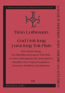 «God i tok long yumi long Tok Pisin» von Lothmann,  Timo