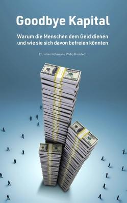 Godbye Kapital von Broistedt,  Philip, Hofmann,  Christian