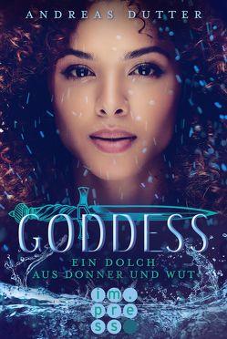 Goddess 2: Ein Dolch aus Donner und Wut von Dutter,  Andreas