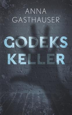 Godeks Keller von Gasthauser,  Anna