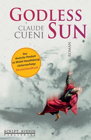 Godless Sun von Cueni,  Claude