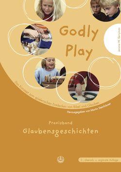 Godly play. Das Konzept zum spielerischen Entdecken von Bibel und Glauben von Berrymann,  Jerome W