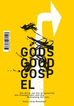 GODS GOOD GOSPEL von Ronsdorf,  Hans-Jörg