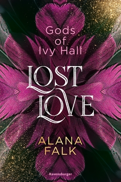 Gods of Ivy Hall, Band 2: Lost Love von Falk,  Alana