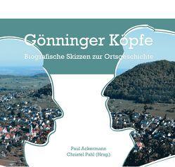 Gönninger Köpfe von Ackermann,  Paul, Pahl,  Christel