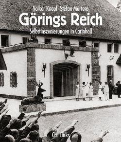 Görings Reich von Knopf,  Volker, Martens,  Stefan