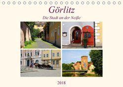 Görlitz – Die Stadt an der Neiße (Tischkalender 2018 DIN A5 quer) von Seidl,  Helene