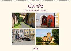 Görlitz – Die Stadt an der Neiße (Wandkalender 2018 DIN A2 quer) von Seidl,  Helene