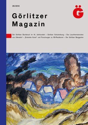 Görlitzer Magazin 29 von Oettel,  Gunter