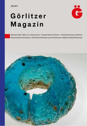 Görlitzer Magazin 30 von Oettel,  Gunter