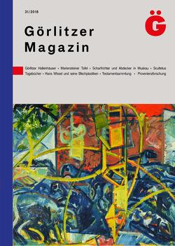 Görlitzer Magazin 31 von Oettel,  Gunter