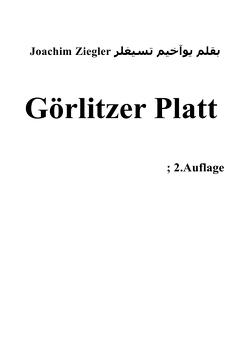 Görlitzer Platt ; 2.Auflage von Ziegler,  Joachim