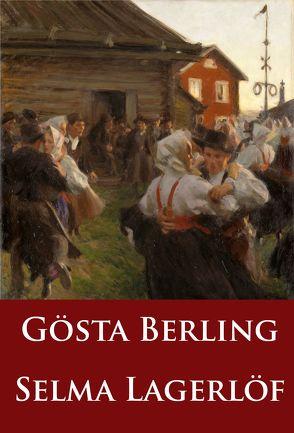 Gösta Berling von Lagerloef,  Selma