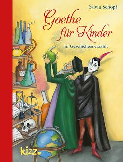 Goethe für Kinder von Hoppe-Engbring,  Yvonne, Schopf,  Sylvia