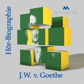 Goethe-Hör-Biographie von Herfurth-Uber,  Beate, Krahwinkel,  Lars
