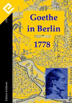 Goethe in Berlin von Eichhorn,  Ulrike