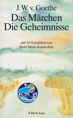 Goethe, J.W.v. Das Märchen . Die Geheimnisse von Goethe,  Johann W von