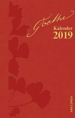 Goethe Kalender 2019 von Goethe,  Johann Wolfgang von, John,  Waltraud