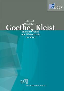 Goethe, Kleist von Mandelartz,  Michael