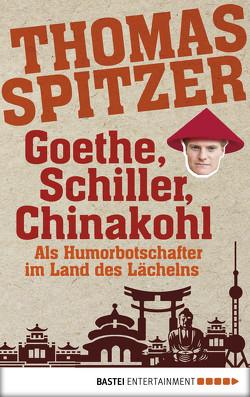 Goethe, Schiller, Chinakohl von Spitzer,  Thomas