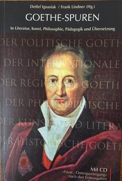 Goethe-Spuren von Ignasiak,  Detlef, Lindner,  Frank