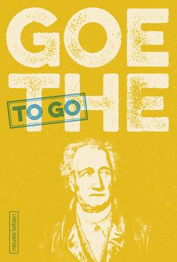 Goethe to go von Kleiner,  Franziska