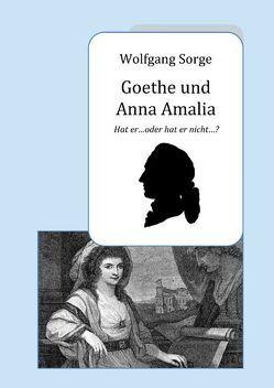 Goethe und Anna Amalia von Sorge,  Wolfgang