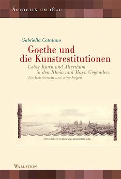 Goethe und die Kunstrestitutionen von Catalano,  Gabriella