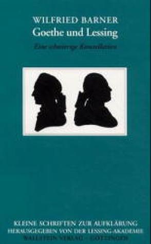 Goethe und Lessing von Barner,  Wilfried