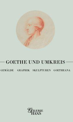 Goethe und Umkreis