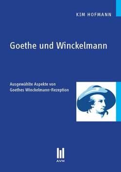 Goethe und Winckelmann von Hofmann,  Kim