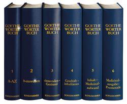 Goethe-Wörterbuch / Goethe Wörterbuch, Band 6, Leinen von Niedermeier,  Michael, Schlaps,  Christiane, Welter,  Rüdiger