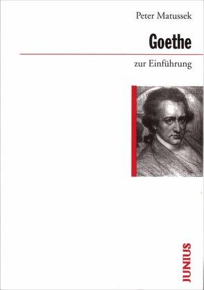 Goethe zur Einführung von Matussek,  Peter