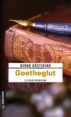 Goetheglut von Köstering,  Bernd