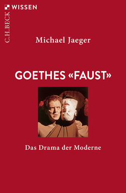 Goethes 'Faust' von Jaeger,  Michael