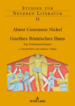 Goethes Römisches Haus von Nickel,  Almut Constanze